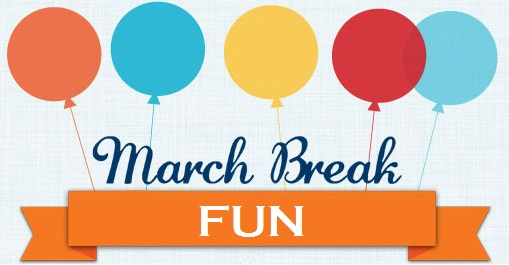 March-Break-Fun